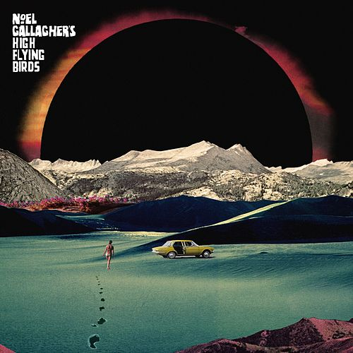 Holy Mountain by Noel Gallagher's High Flying Birds