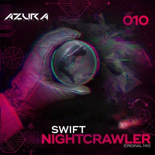 Nightcrawler by Swift