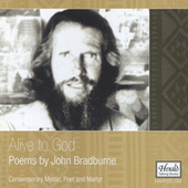 Alive to God: Poems by John Bradburne, Contemporary Mystic, Poet and Martyr by Various Artists