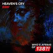 Raw by Heavens Cry