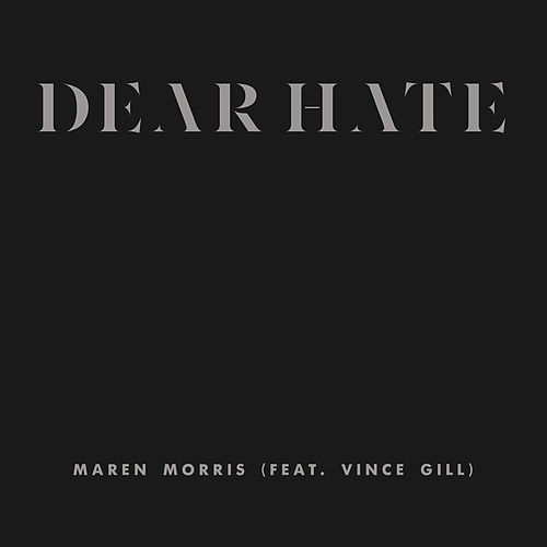 Dear Hate by Maren Morris