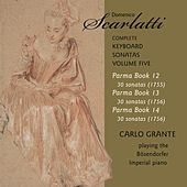 D. Scarlatti: The Complete Keyboard Sonatas, Vol. 5 by Carlo Grante