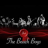 Just - The Beach Boys von The Beach Boys