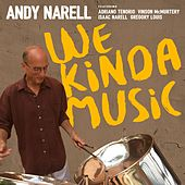 We Kinda Music by Andy Narell