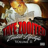 Zooited Lifestyle Volume II by Taye Zooited