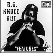 Features by Bg Knocc Out