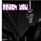 Reach You by Burak Harsitlioglu