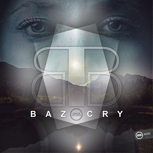 Cry by Baz