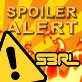 Spoiler Alert by S3rl