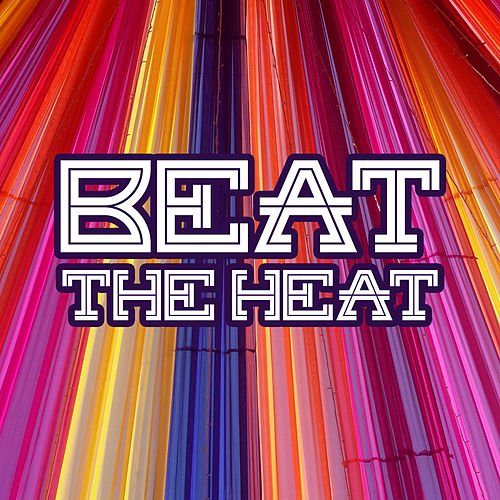 Beat The Heat - Sexy Chill Out Beats, Summer 2017, Erotic Lounge, Chillout After Sex by Groove Chill Out Players