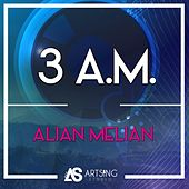 3 A.M. by Alian Melian