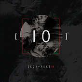 10 Years Of SCI+TEC by Various Artists