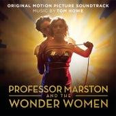 Professor Marston and The Wonder Women by Tom Howe