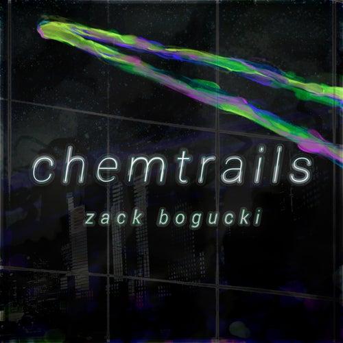 Chemtrails by Zack Bogucki