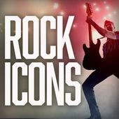 Rock Icons by Various Artists