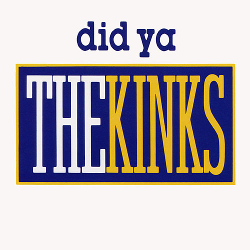 Did Ya EP by The Kinks