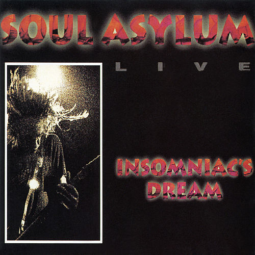 Insomniac's Dream (Live) by Soul Asylum