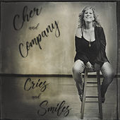Cries and Smiles by Cher and Company
