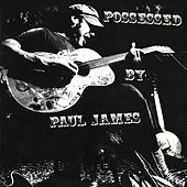 Possessed by Paul James by Possessed by Paul James