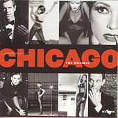 Chicago: The Musical by John Kander and Fred Ebb