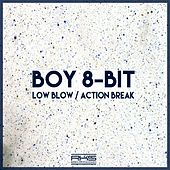 Action Break / Low Blow by Boy 8-Bit