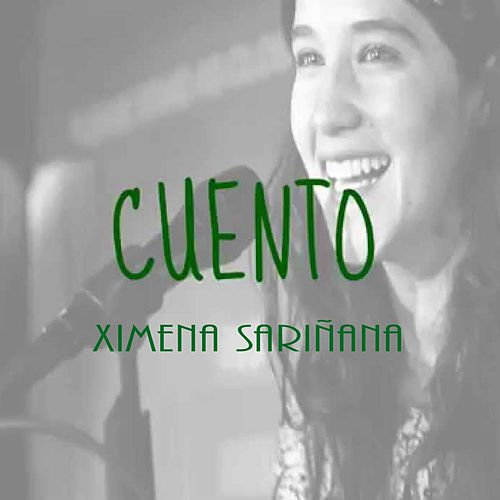 Cuento by Ximena Sariñana