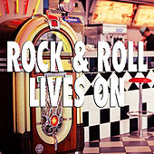 Rock & Roll Lives On von Various Artists