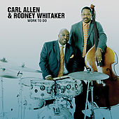 Play & Download Work To Do by Carl Allen | Napster
