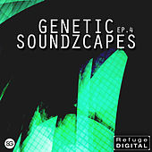 Genetic Soundzcapes EP4 by Various Artists