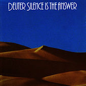 Silence is the Answer by Deuter