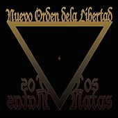 Play & Download Nuevo Orden De La Libertad by Natas   Napster