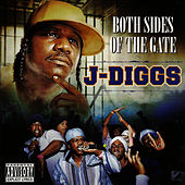Play & Download Both Sides of the Gate by J-Diggs | Napster