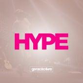 Hype by Geração Livre
