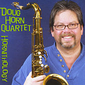Hornithology by Doug Horn Quartet