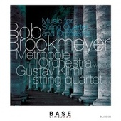 Music for String Quartet and Orchestra by Bob Brookmeyer