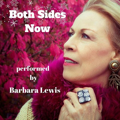 Both Sides Now by Barbara Lewis