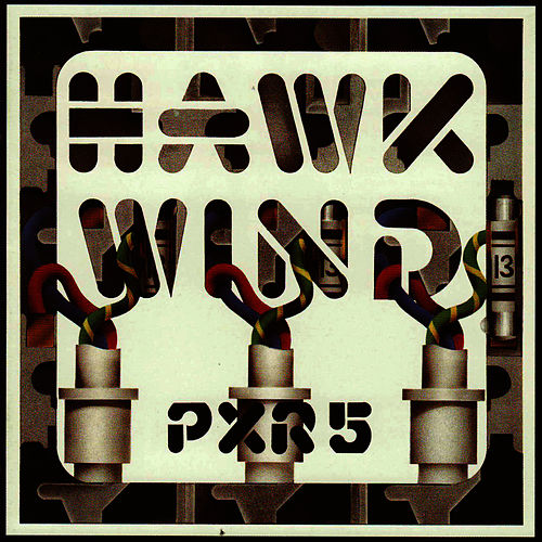 Play & Download P.X.R.5 by Hawkwind | Napster