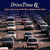 Play & Download Drive Time Rx by Steven Halpern | Napster