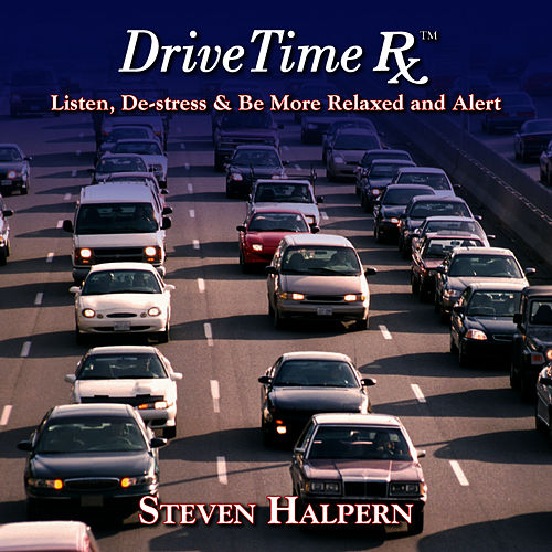 Drive Time Rx by Steven Halpern