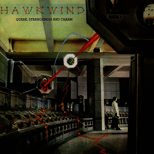 Quark, Strangeness and Charm by Hawkwind