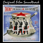 Play & Download There's No Business Like Showbusiness (Original Film Soundtrack) by Various Artists | Napster