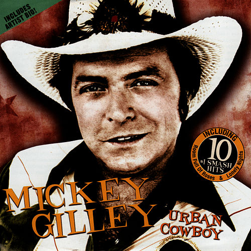 Play & Download Urban Cowboy by Mickey Gilley | Napster