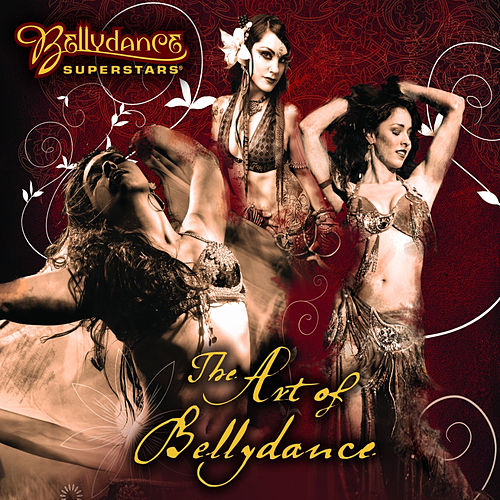 Play & Download The Art of Bellydance by Various Artists | Napster