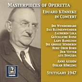 Masterpieces of Operetta: Eduard Künneke in Concert (Remastered 2017) [Live] by Various Artists