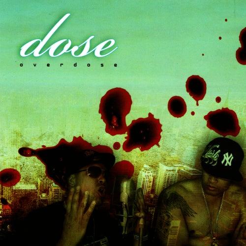 Overdose by Dose