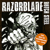 Dutch Steel - The Best of Razorblade 2001 - 2009 by Razorblade