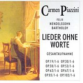 Felix Mendessohn Bartholdy - Lieder ohne Worte by Carmen Piazzini