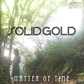 Matter of Time by Solid Gold