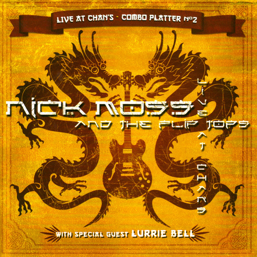 Play & Download Live At Chan's - Combo Platter No. 2 by Nick Moss & The Flip Tops | Napster