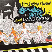 I'm Losing Myself by Brazilian Girls
